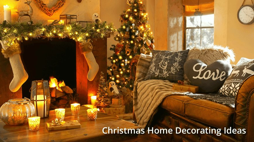 10 Christmas Home Decorating Ideas For Festive Holiday Cheer